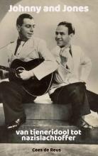 Cees de Reus , Johnny and Jones