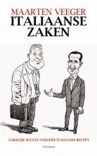Maarten  Veeger Italiaanse Zaken, zakelijk succes volgens Italiaans recept