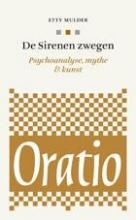 Etty  Mulder Oratio De Sirenen zwegen