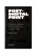 Florian Cramer Alessandro Ludovico, Post-digital print