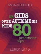 Karin Scheffer , De gids over autisme bij kids