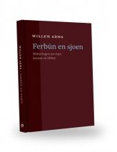Willem Abma , Ferbûn en sjoen