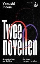 Yasushi Inoue , Twee novellen