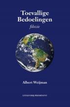 Albert Weijman , Toevallige bedoelingen
