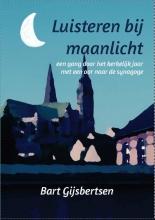 Bart  Gijsbertsen Luisteren bij maanlicht
