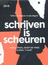 Marja  Pruis, Joost de Vries, Kees `t Hart Schrijven is scheuren
