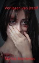 Mariska Noordeloos , Verliezen van jezelf