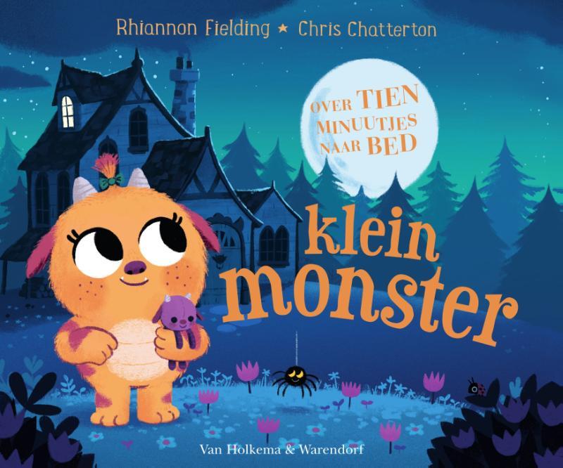 Rhiannon Fielding,Over tien minuutjes naar bed, klein monster