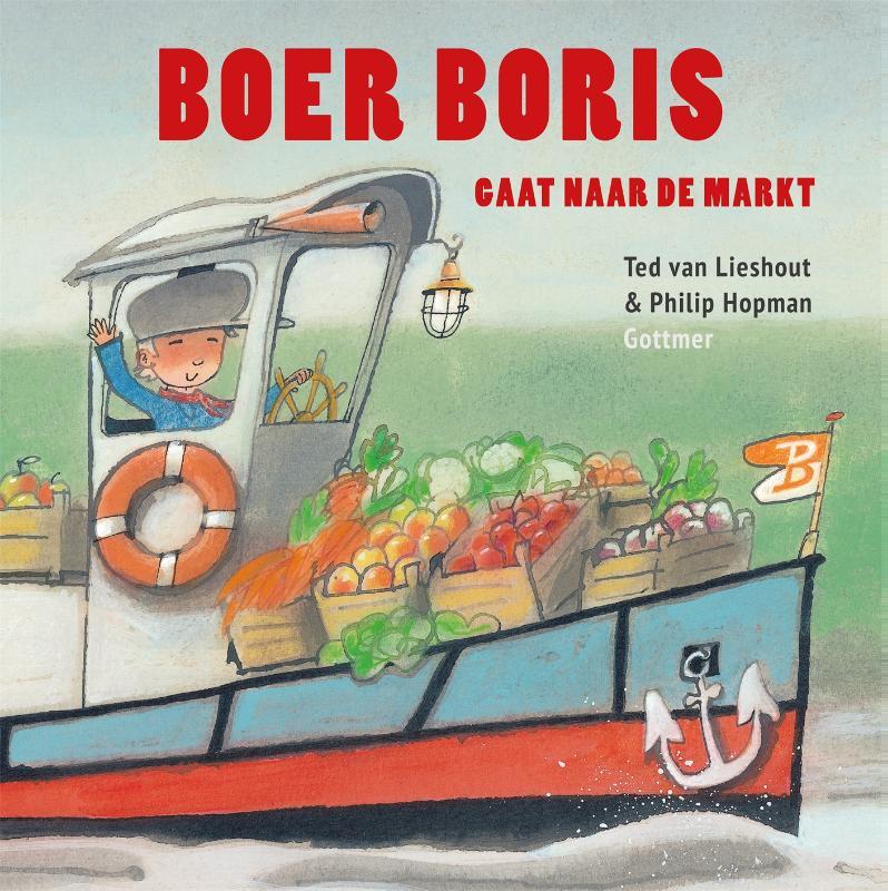 Ted van Lieshout,Boer Boris gaat naar de markt