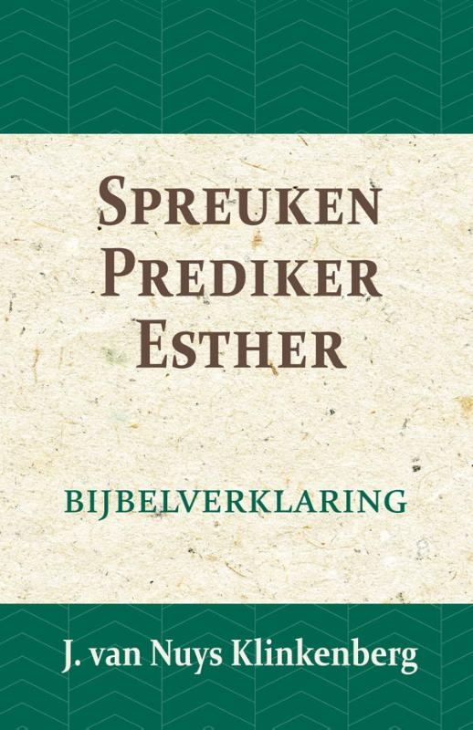 J. van Nuys Klinkenberg,Spreuken, Prediker, Hooglied