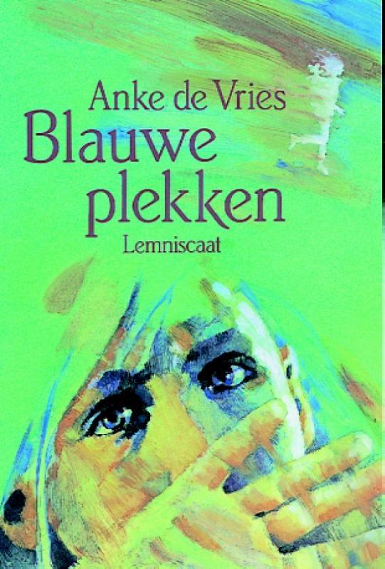 Anke de Vries,Blauwe plekken