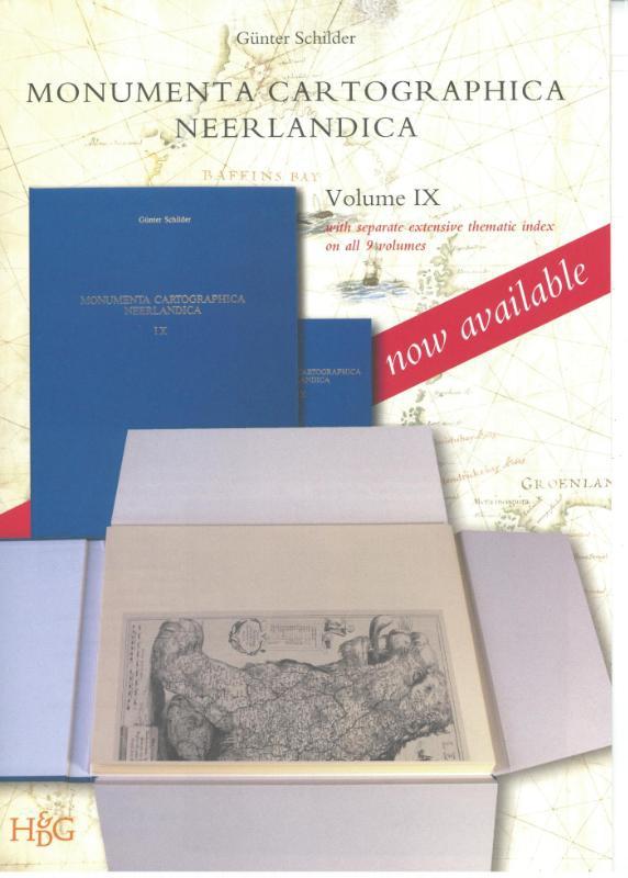 Günter Schilder,Monumenta Cartographica Neerlandica IX