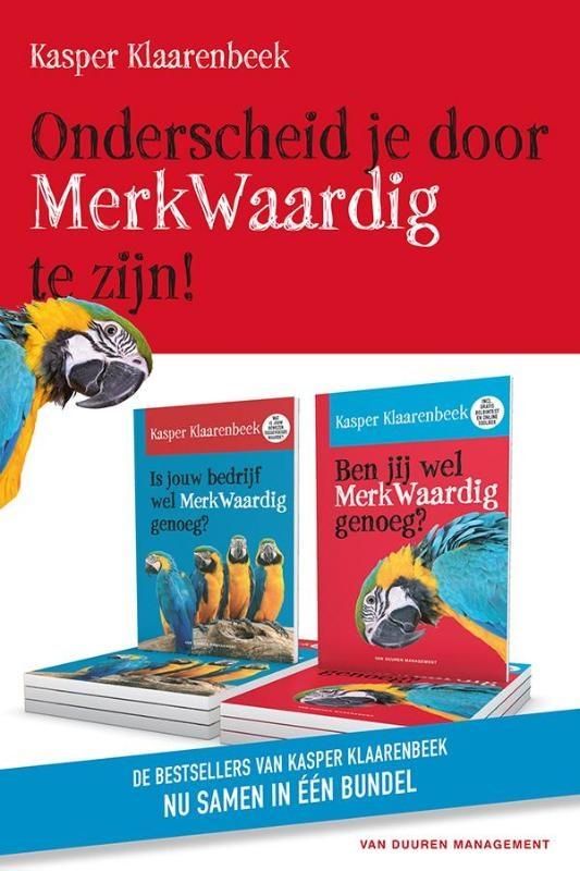 Kasper  Klaarenbeek,Ben jij wel MerkWaardig genoeg?; Is jouw bedrijf wel MerkWaardig genoeg?