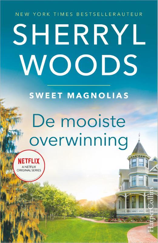 Sherryl Woods,De mooiste overwinning