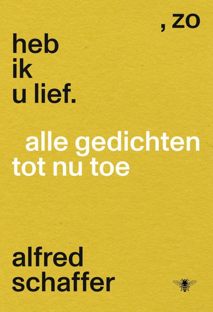 Alfred Schaffer,Zo heb ik u lief