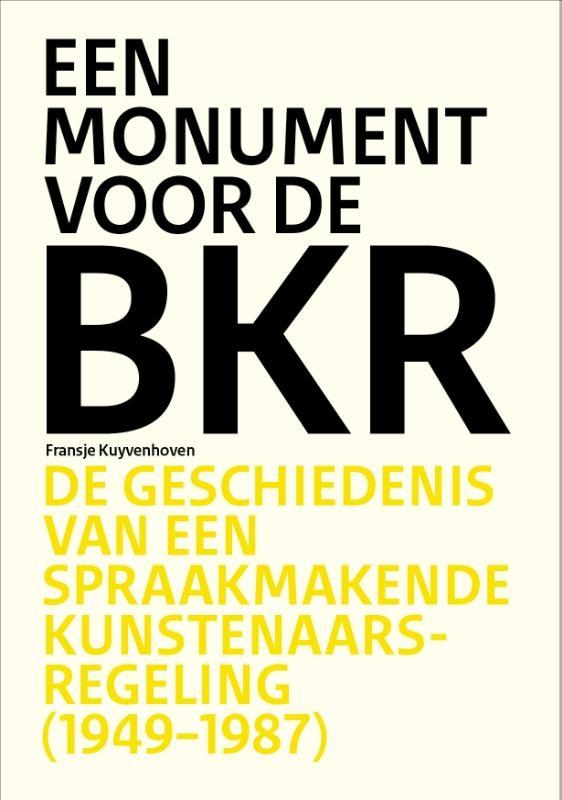 Fransje Kuyvenhoven,Monument voor de BKR