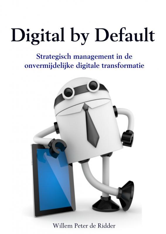 Willem Peter de Ridder,Digital by default