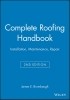 Brumbaugh, James E.,Complete Roofing Handbook
