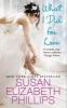 Susanelizabeth Phillips,What I Did for Love