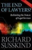 Susskind, Richard,The End of Lawyers? Rethinking the nature of legal services