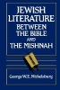 George W. E. Nickelsburg,Jewish Literature between the Bible and the Mishnah
