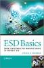 Voldman, Steven H.,ESD Basics