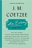 <b>Coetzee, J. M.</b>,Coetzee*Late Essays