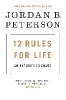 Peterson, Jordan B.,   Sciver, Ethan van,12 Rules for Life