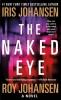 Johansen, Iris,   Johansen, Roy,The Naked Eye