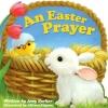 Parker, Amy,An Easter Prayer