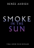 Renee  Ahdieh,Smoke in the Sun