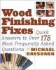 Dresdner, Michael,Wood Finishing Fixes