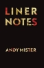 Mister, Andy,Liner Notes