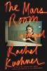 Kushner, Rachel,The Mars Room