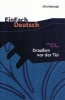 Borchert, Wolfgang,Draußen vor der Tür. Textausgabe. Klasse 8 - 10