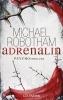 Robotham, Michael,Adrenalin