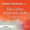 Käßmann, Margot,Das Leben reimt sich nicht