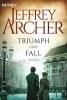 Archer, Jeffrey,Triumph und Fall