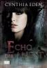 Eden, Cynthia,Echo der Angst