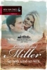 Miller, Linda Lael,Die McKettricks aus Texas: So nah und so fern