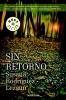 Rodríguez Lezaun, Susana,Sin retorno