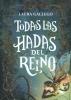 Gallego, Laura,Todas Las Hadas Del Reino