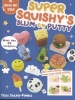 <b>Tessa  Sillars Powell</b>,Super squishy`s slijm en putty