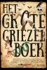 Diverse auteurs,Het grote griezelboek
