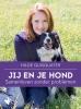 Hilde  Quisquater,Jij en je hond, samenleven zonder problemen