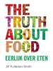 Jill Fullerton-Smith,The Truth about food