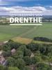 M.A.W.  Gerding, W.A.B. van der Sanden,Geschiedenis van Drenthe