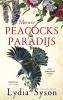 Lydia  Syson,Meneer Peacocks paradijs