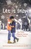 <b>John  Green, Maureen  Johnson, Lauren  Myracle</b>,Let it snow