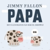 <b>Jimmy  Fallon, Miguel  Ordonez</b>,Papa
